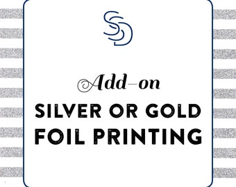 Add-On: Foil Printing DEPOSIT - Silver, Gold, Rose Gold