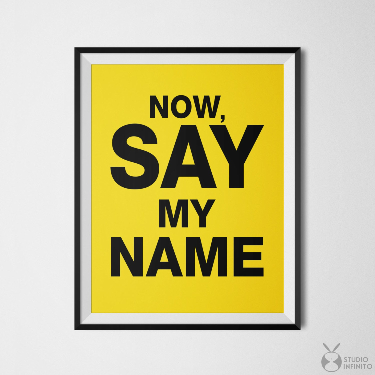 breaking bad say my name breaking bad poster heisenberg. Black Bedroom Furniture Sets. Home Design Ideas