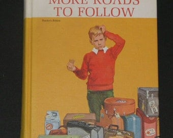 1964 3rd grade basic reader TEACHERS EDITION More Roads to Follow - Dick and Jane series NF excellent clean