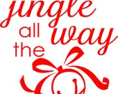 Christmas Vinyl Decal • Jingle all the way- Shadow Box Decor- Door Decor- Vinyl Wall Decal- Holiday Decor- Merry Christmas