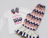 I'm Going to be a Big Sister Shirt and Matching Ruffle Pants - With Coordinating Hairbow - Chevron Arrows