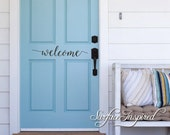 Wall Decal Quote Door Welcome Vinyl Door Decal Lettering Sticker
