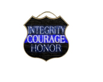 """Shield Integrity Courage Honor Distressed Thin Blue Line Police Cop Sign 10"""""""