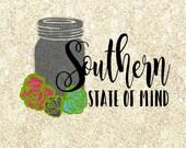 Southern State of Mind Mason Jar  SVG cutting file