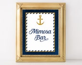 Navy & Gold Mimosa Bar Sign, Printable Drink Table Sign, Nautical Anchor Shower Sign, 2 Sizes, INSTANT DOWNLOAD