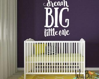 Dream Big Little One Wall Decal, Nursery Wall Decal, Nursery Decor, Nursery Wall Quote