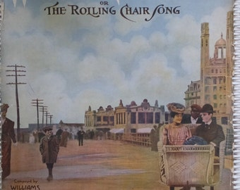 1905 Why Don't You Try The Rolling Chair Song Harry Williams Egbert Van Alstyne Song Book Sheet Music