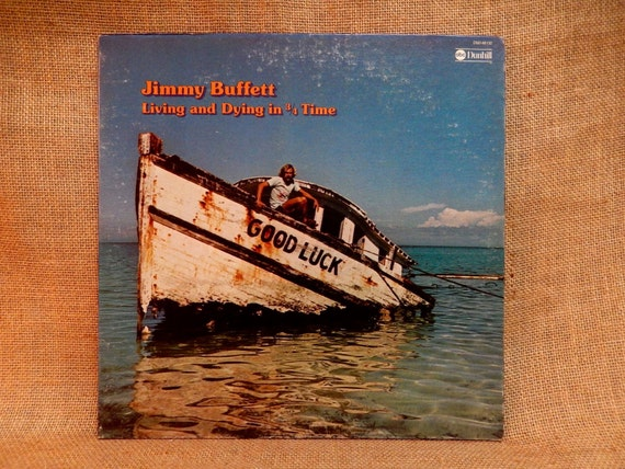 Jimmy Buffett Living And Dying In 3 4 Time 1974 Vintage