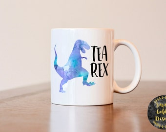 Tea Rex Mug, Tea Lover Gift, Gift for Tea Lover, Gift for Biology Teacher, Gift for Teacher, T Rex Mug, Tea Mug, Tea Lover Mug, Tea Rex Mug
