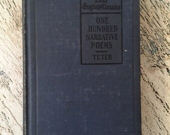 Antique Poetry Book - One Hundred Narrative Poems - 1918 - Handsome Gift for the Writer