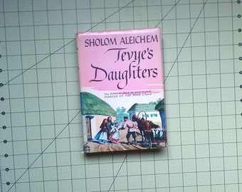 Tevye's Daughters by Sholom Aleichem, Hardcover with Dust Jacket