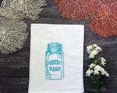 Mason Jar Screen Printed Kitchen Cotton Flour Sack Tea Towel