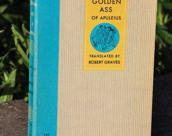 The Golden Ass of Apuleius translated by Robert Graves, 1954, Latin novel Cupid and Psyche, Greek fiction, pagans