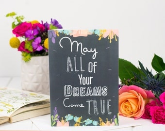 May All Your Dreams Come True - Inspirational Card - New Job Card - Engagement Card - Chalkboard Card For Her - Card For Friend - Congrats