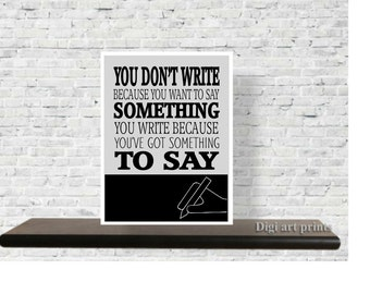 Printable Quote, Writer Gift, Wall Decor, Writers Art, Inspirational, Poster, Writers block