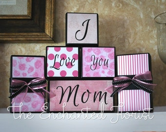 Mothers Day Gift, I love You Mom, Wood Blocks, Mom Gift, Gift for Mom, Mother's Appreciation, Birthday Gift, Thank you Gift, Mommy's Gift