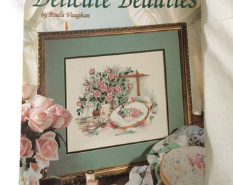 Delicate Beauties Counted Cross Stitch Pattern by Paula Vaughan, Book 59 Cross Stitch Leaflet 2742