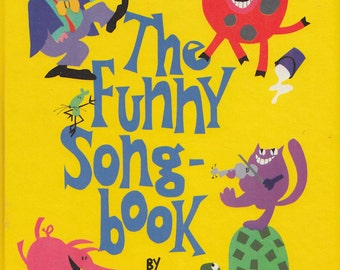 The Funny Songbook by Esther L. Nelson, illustrated by Joyce Behr
