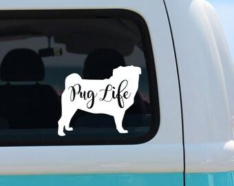Pug Life Vinyl Decal Sticker - I Love My Pug Vinyl Decal - Pug Decal