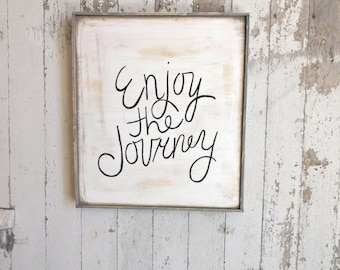 Enjoy the journey rustic wood sign