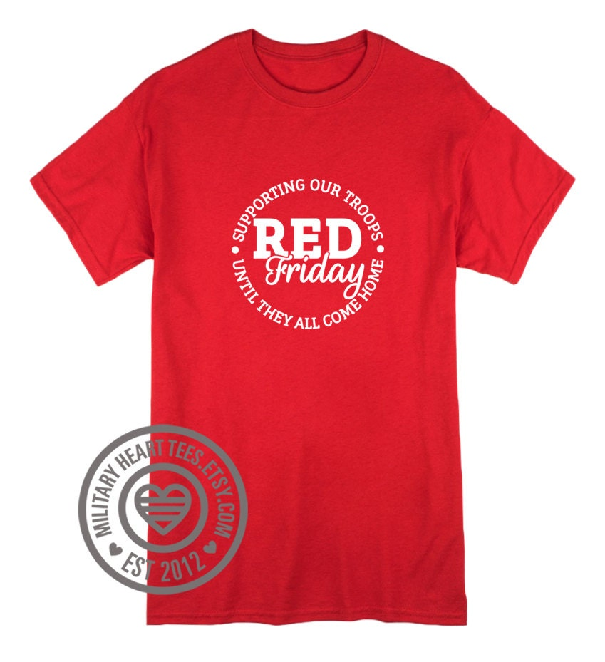 Red friday support our troops unisex shirt army air force for Red support our troops shirts