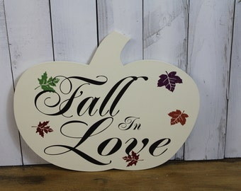 FALL in LOVE Sign/Pumpkin/Wedding Sign/Romantic Fall Sign/Fall Leaves/Wood Sign/Fall Wedding/Autumn Wedding