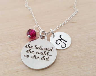 She Believed She Could So She Did - Personalized Necklace - Initial Necklace - Swarovski Birthstone - Sterling Silver / Gift for Her