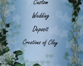 Deposit Listing for a Custom Wedding Topper by Creations of Clay