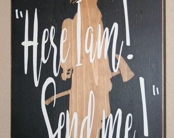 Here I Am Send Me, Firefighter Faith, Firefighter Bible Verse, Firefighter Sign, Firefighter Decor, Distressed Wood Sign - Isaiah 6:8 - 17""