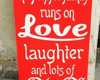 Personalized Coca Cola Sign, This Family runs on Love Laughter and Lots of Coca Cola, Coke Decor, Coke Sign