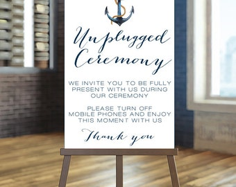 Printable Wedding Sign, Unplugged Wedding Sign, Unplugged Ceremony Sign, Nautical Wedding Sign, Blue wedding Sign, Anchor Ceremony Sign