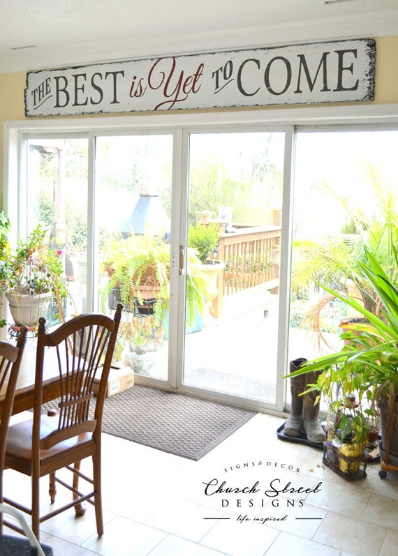 The Best Is Yet To Come - FREE SHIPPING - Large Hand Painted Wooden Sign - Wall Decor - Inspirational Sign