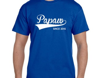 Papaw Shirt Since (ANY YEAR) Christmas Gift Personalized Father Gift for Papaw Grandparent shirts Papaw Poppy Gifts Grandfather Grandad