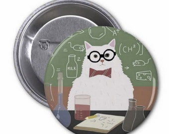 Chemistry Cat Button or Magnet / Geekery Pinback Button / Meme Cat Button / Internet Meme Magnet