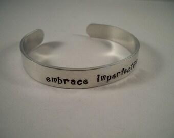 Embrace Imperfection Aluminum Cuff Bracelet