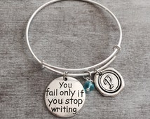 You Only Fail If You Stop Writing, Silver Bracelet, Charm Bracelet, author Bracelet, gift for writer, Gifts, Writers Block,