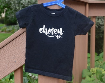 Adoption shirt, adoption tshirt, chosen, adoption gift, gift for adoption, adoption apparel, chosen tee, chosen shirt, adoption clothing