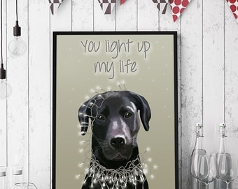 Black Labrador Art - You light up my life - Valentines gift for boyfriend valentines gift for husband valentines dog labrador retriever art