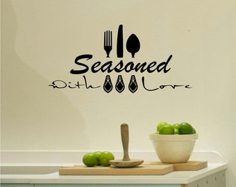 Seasoned With Love Kitchen Wall Decal Kitchen Decor Diy Home Decor Kitchen Wall Decor