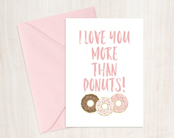 I Love You More Than Donuts Printable Card, Valentine's Day Printable Card, Valentine Card For Him, Valentine Card for Her, Love