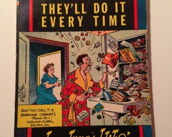 They'll Do It Every Time by Jimmy Hatlo vintage paperback comic book wartime