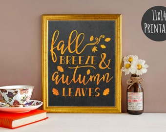 Fall Breeze - Fall Decor - Fall decorations - Fall Signs - Autumn Decor - Autumn Signs - Fall Printable - Fall Prints - 11x14 Printable