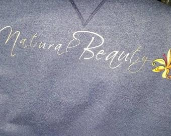 Natural Beauty Sweatshirt