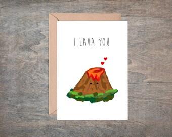 I Lava You Card - cute and fun love card / volcano / valentines / anniversary