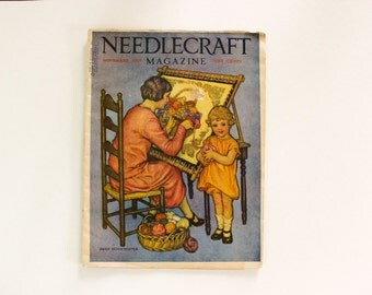 COMPLETE · Needlecraft Magazine November 1927 · Antique Vintage Sewing Crochet Home Decor Embroidery Fashion Plate