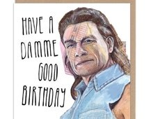 Have A Damme Good Birthday