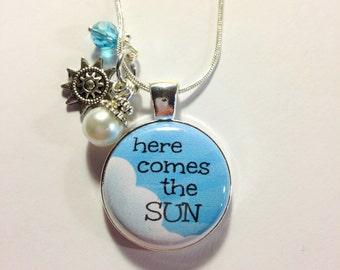 HERE COMES the SUN Charm, Beatles Lyrics, Here Comes the Sun...with beads and charm, Beatles song, friend, love charm