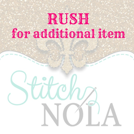RUSH FEE for ADDITIONAL Item