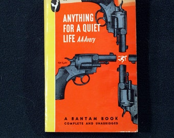 Anything For A Quiet Life by A.A. Avery Vintage 1946 Bantam Paperback Mystery #38 1st Printing Nice!