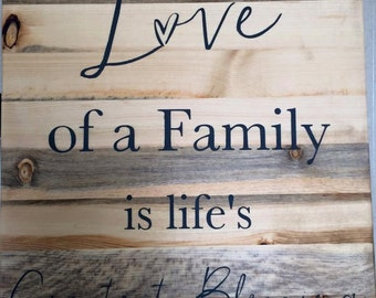Love of a family is Life's Greatest Blessing Sign